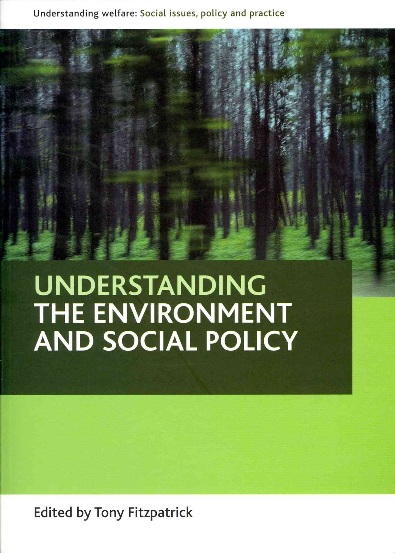 Understanding the environment and social policy