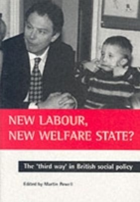 New Labour, new welfare state?