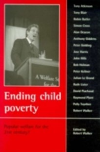 (ebook) Ending child poverty - Politics Political Issues