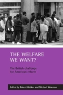 welfare we want?