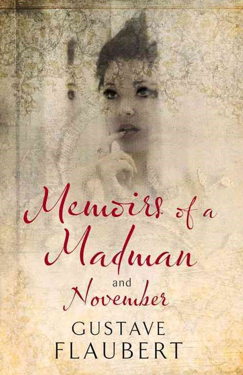 Memoirs of a Madman and November