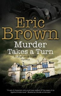 Murder Takes a Turn by Eric Brown (9781847519047) - PaperBack - Crime Mystery & Thriller