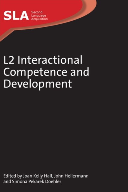 L2 Interactional Competence and Development