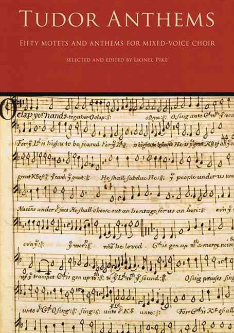 Tudor Anthems - Fifty Motets and Anthems for Mixed-Voice Choir