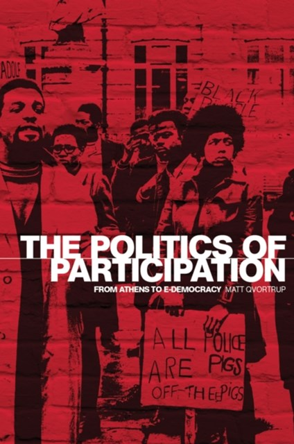 Politics of Participation: From Athens to E-Democracy