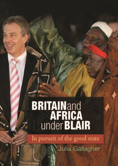 (ebook) Britain and Africa under Blair: In pursuit of the good state