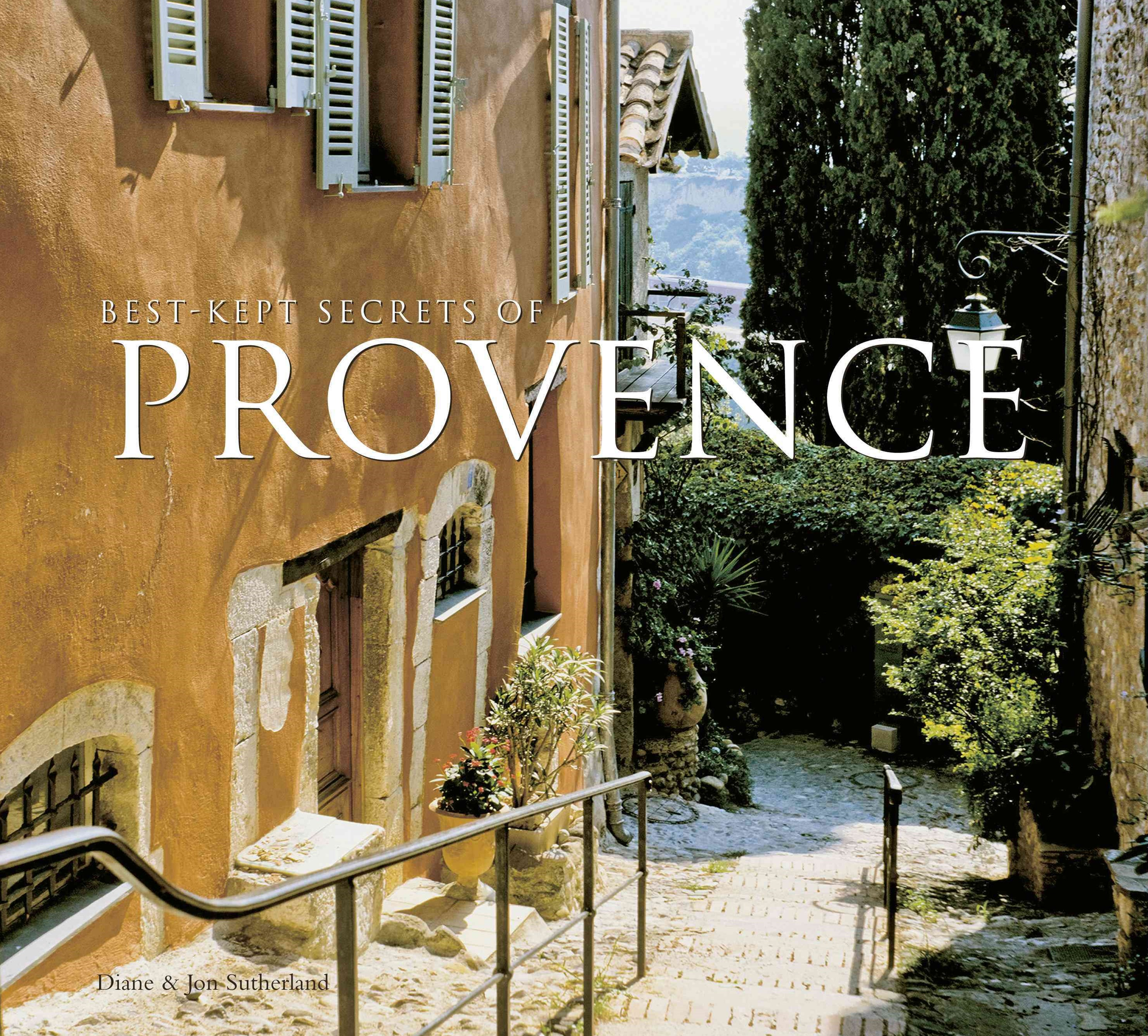 Best-Kept Secrets of Provence