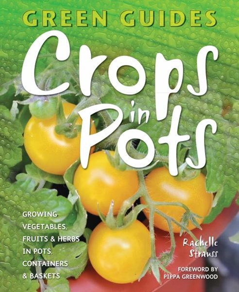 Green Guides: Crops in Pots