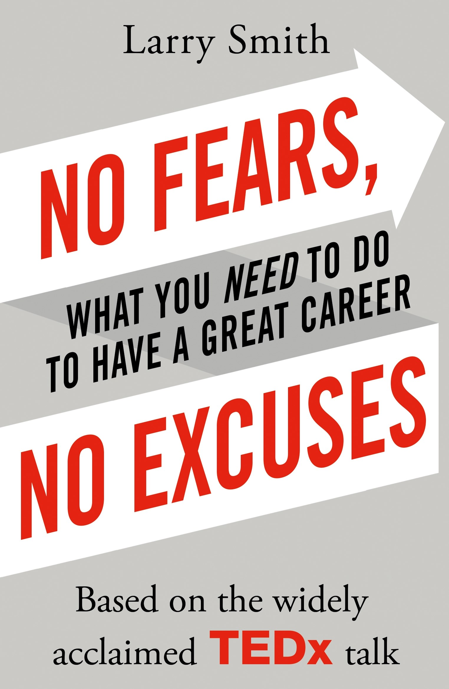 No Fears, No Excuses