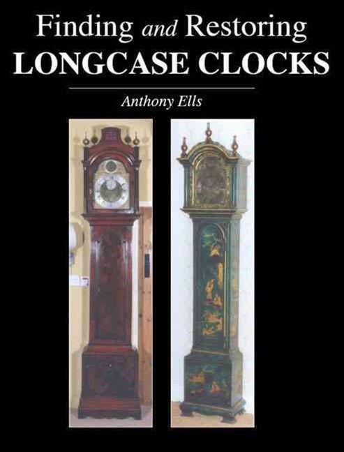 Finding and Restoring Longcase Clocks