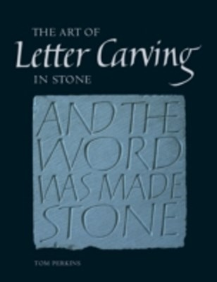 Art of Letter Carving in Stone