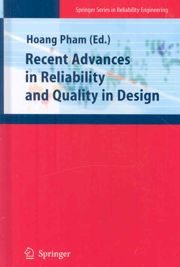 Recent Advances in Reliability and Quality in Design