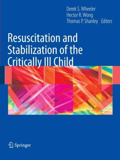 (ebook) Resuscitation and Stabilization of the Critically Ill Child