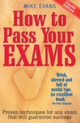 How To Pass Your Exams 4th Edition