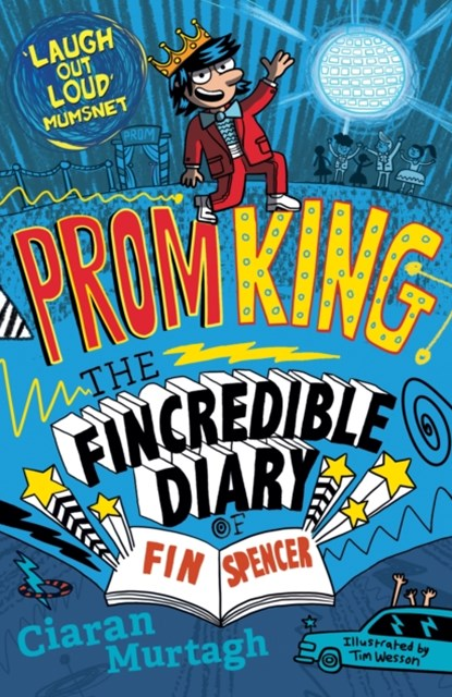 Prom King: The Fincredible Diary of Fin Spencer