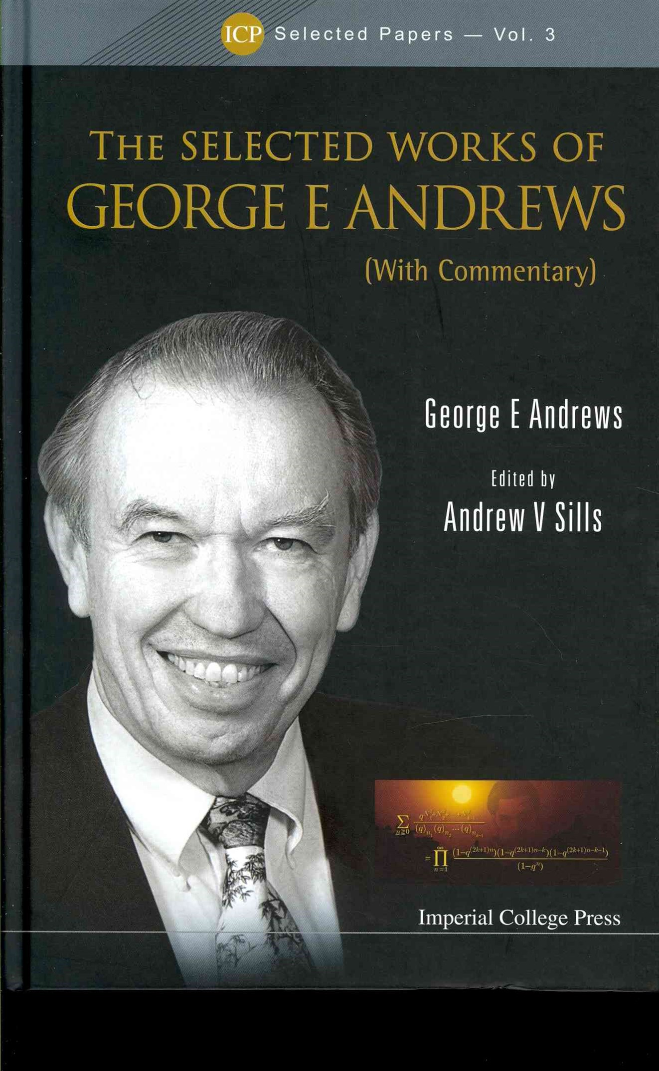 Selected Works of George E Andrews (with Commentary)
