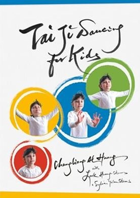 Tai Ji Dancing for Kids: Five Moving Forces