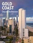 Gold Coast: City and Architecture