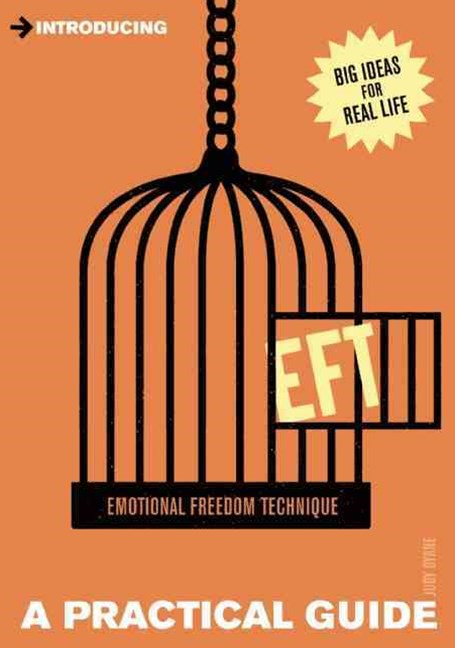 Introducing EFT (Emotional Freedom Techniques)