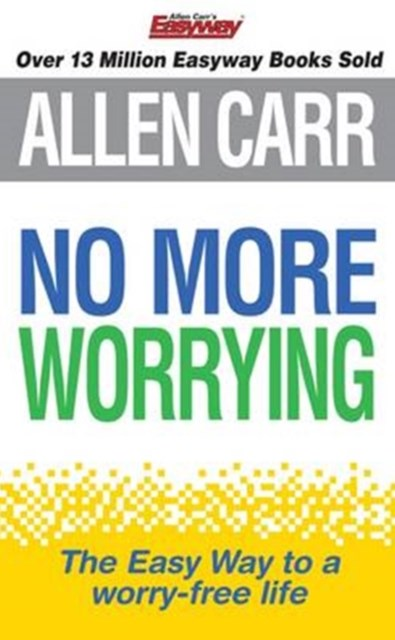 No More Worrying