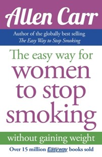 (ebook) Allen Carr's Easy Way for Women to Stop Smoking - Reference Medicine