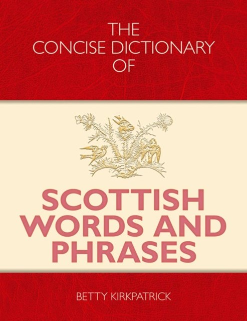 Concise Dictionary of Scottish Words and Phrases