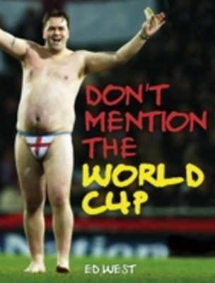 Don't Mention The World Cup