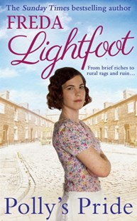 Polly's Pride by Freda Lightfoot (9781848454200) - PaperBack - Historical fiction