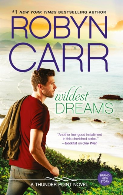 Wildest Dreams (Thunder Point, Book 9)