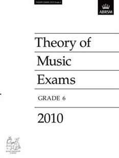 Theory of Music Exams 2010, Grade 6 by ABRSM (9781848492912) - PaperBack - Entertainment Music General