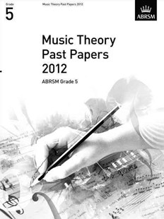 Music Theory Past Papers 2012, ABRSM Grade 5 by ABRSM (9781848494527) - PaperBack - Entertainment Music General