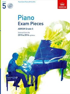 Piano Exam Pieces 2015 & 2016, Grade 5, with CD by ABRSM (9781848496538) - PaperBack - Entertainment Music General