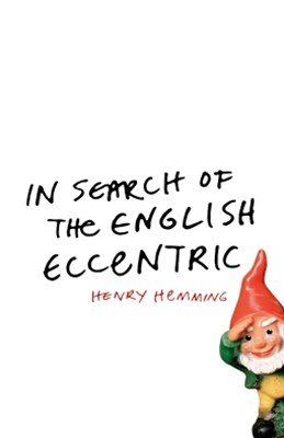 (ebook) In Search of the English Eccentric