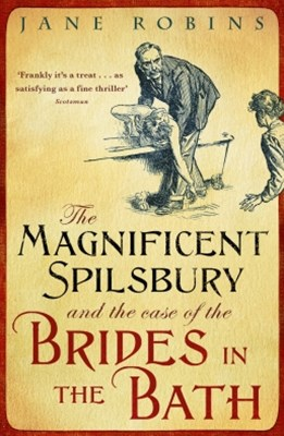 (ebook) The Magnificent Spilsbury and the Case of the Brides in the Bath