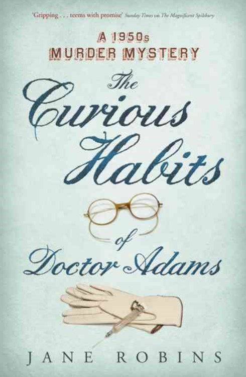 The Curious Habits of Dr Adams