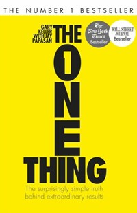 The One Thing by Gary Keller, Jay Papasan (9781848549258) - PaperBack - Business & Finance Careers