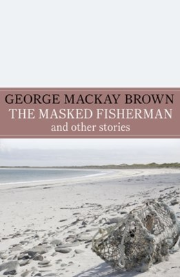 (ebook) The Masked Fisherman and Other Stories