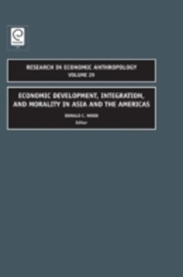 Economic Development, Integration, and Morality in Asia and the Americas