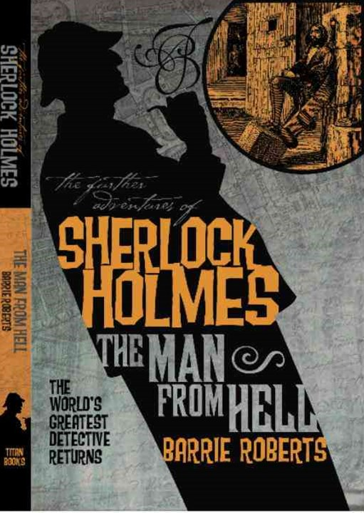 The Further Adventures of Sherlock Holmes: Man from Hell