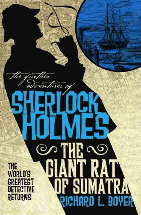The Further Adventures of Sherlock Holmes: Giant Rat of Sumatra