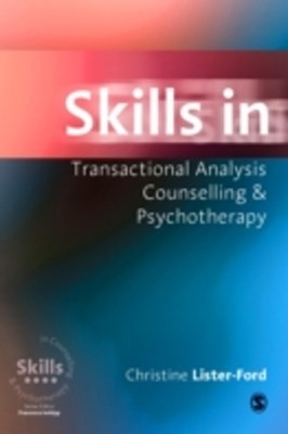 Skills in Transactional Analysis Counselling & Psychotherapy