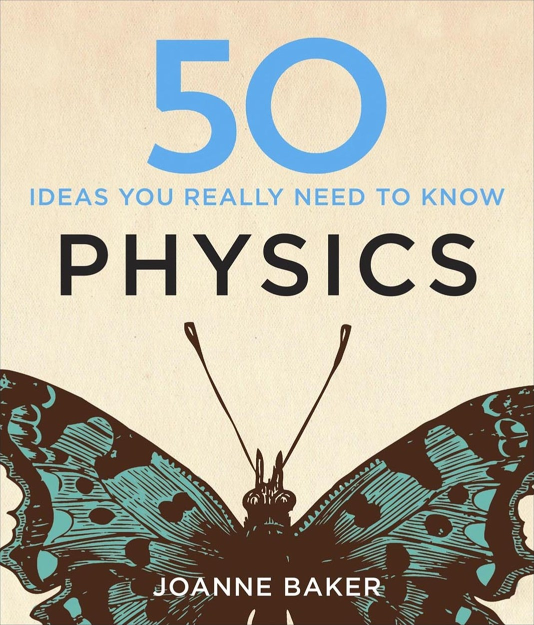 50 Physics Ideas You Really Need to Know