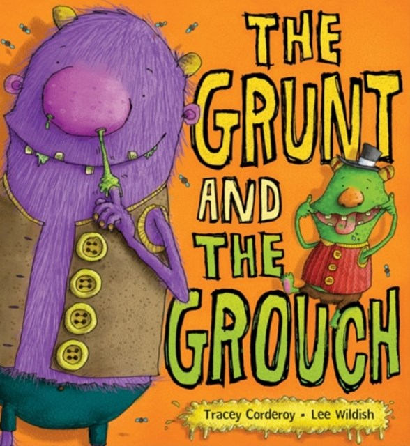 Grunt and the Grouch