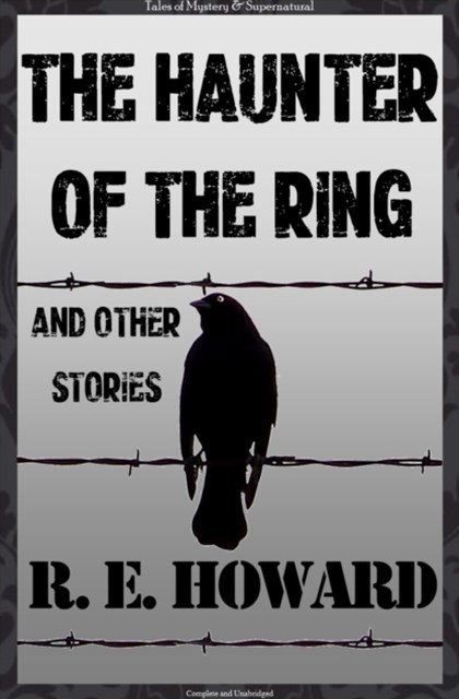 Haunter of the Ring & Other Tales