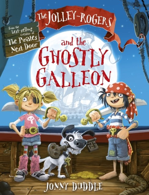 Jolley-Rogers and the Ghostly Galleon