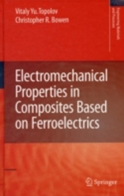 Electromechanical Properties in Composites Based on Ferroelectrics