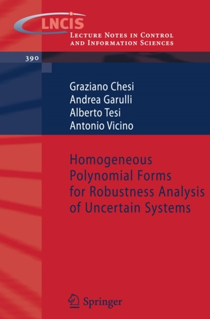 Homogeneous Polynomial Forms for Robustness Analysis of Uncertain Systems