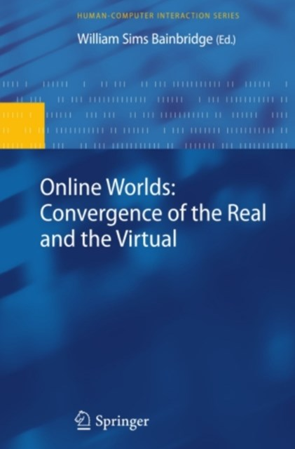 (ebook) Online Worlds: Convergence of the Real and the Virtual