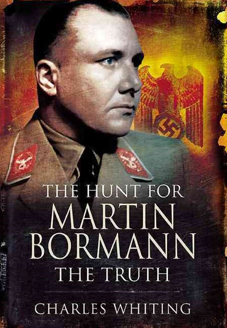 Hunt for Martin Bormann