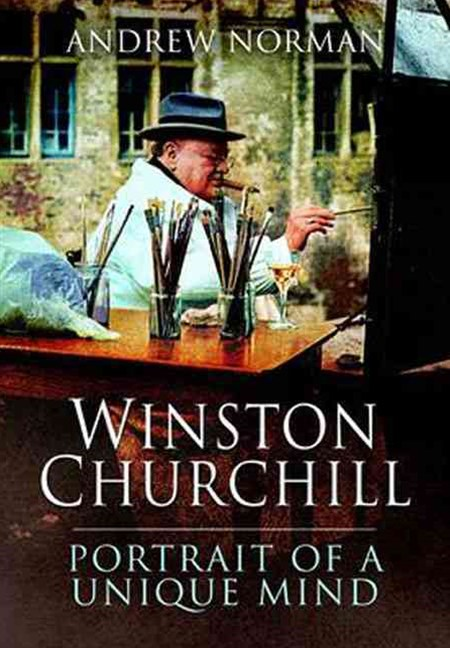 Winston Churchill: Portrait of a Unique Mind